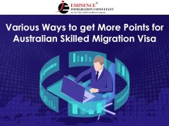 Earn More Points for Australian Skilled Migration Visa -Eminence Immigration